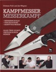 Fighting Knives and Knife Fighting by Dietmar Pohl